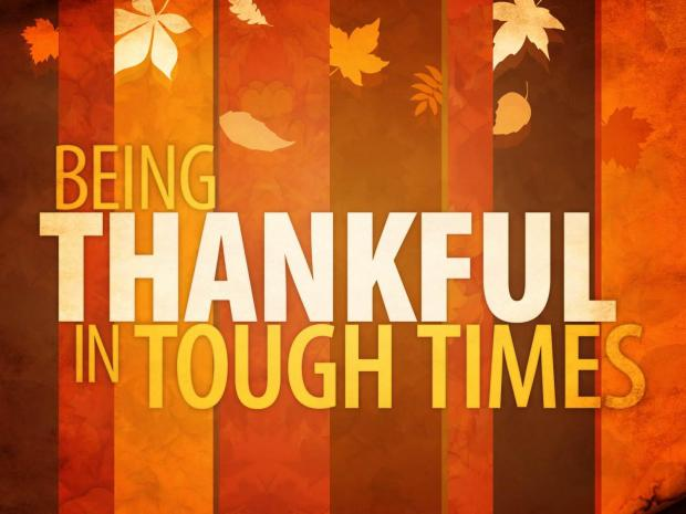 thankful hard times